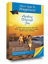 Book: ebook 3 Steps to Happiness! Healing Through Joy
